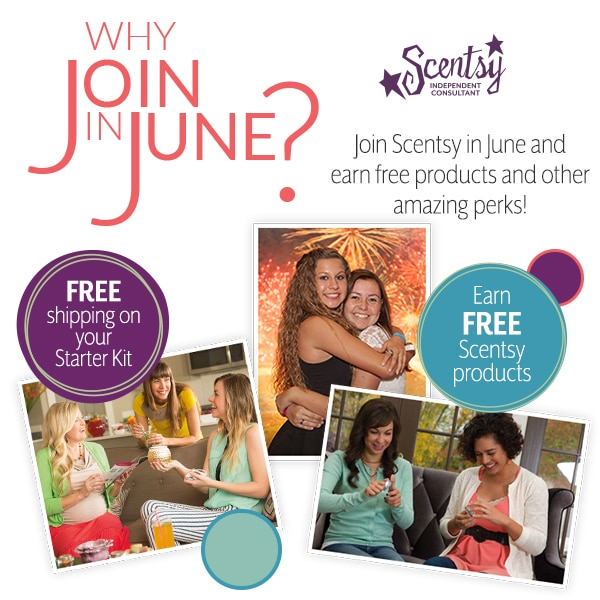 Join Scentsy in June – Become an Independent Scentsy Consultant