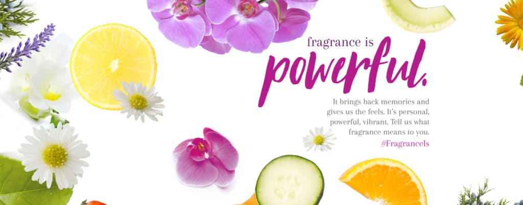 Fragrance is powerful