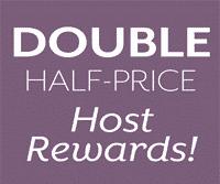 Double Half-Price Host Rewards