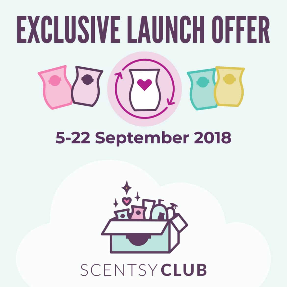 Exclusive Lauch Offer Scentsy Club