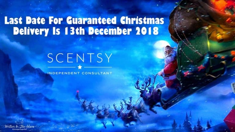 Scentsy 2018 Christmas Order Delivery Deadline