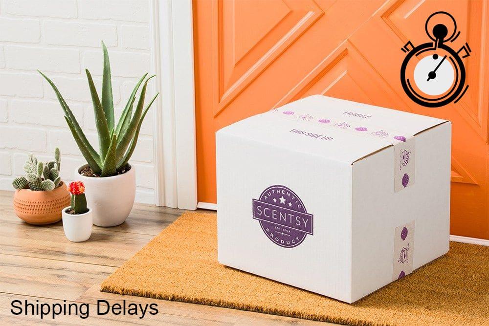Scentsy Shipping Delays